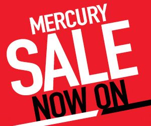 MERCURY SALE, ON NOW
